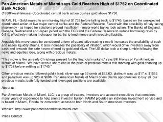 Pan American Metals of Miami says Gold Reaches High of $1752