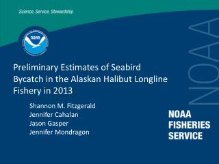 Preliminary Estimates of Seabird Bycatch in the Alaskan Halibut Longline Fishery in 2013