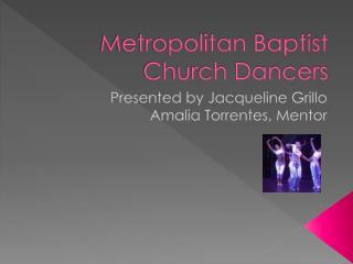 Metropolitan Baptist Church Dancers