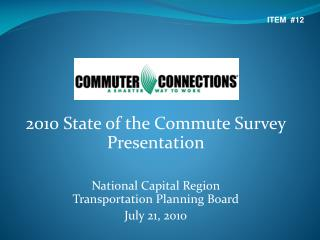 2010 State of the Commute Survey  Presentation