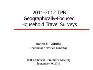 2011-2012 TPB Geographically-Focused Household  Travel  Surveys