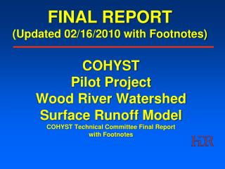 FINAL REPORT (Updated 02/16/2010 with Footnotes)