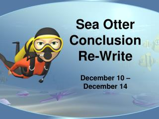 Sea Otter Conclusion Re-Write