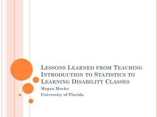 Lessons Learned from Teaching Introduction to Statistics to Learning Disability Classes