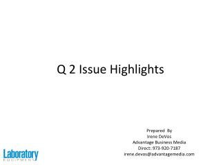 Q 2 Issue Highlights