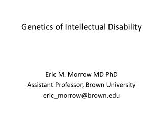Genetics of Intellectual Disability