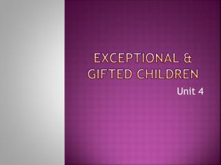 Exceptional & Gifted Children