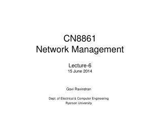 CN8861 Network Management Lecture-6 15  June  2014