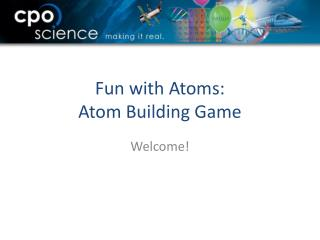 Fun with Atoms: Atom Building Game