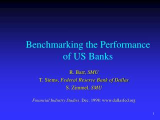 Benchmarking the Performance of US Banks