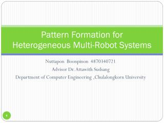 Pattern Formation for  Heterogeneous Multi-Robot Systems