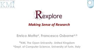 Enrico  Motta a , Francesco  Osborne a ,b a KMi , The Open University, United Kingdom