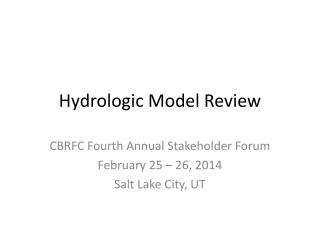 Hydrologic Model Review