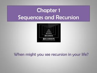 Chapter 1  Sequences and Recursion
