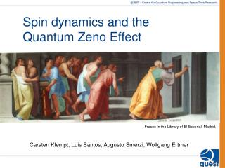 Spin  dynamics  and  the  Quantum Zeno  Effect