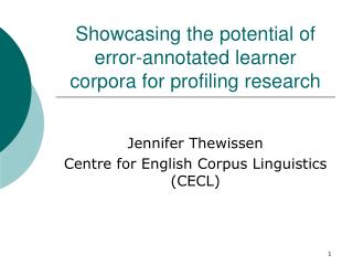 Showcasing the potential of error-annotated learner corpora for profiling research