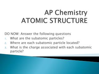 AP  Chemistry  ATOMIC STRUCTURE