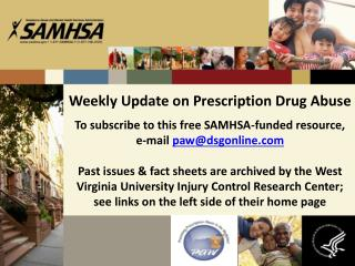 Weekly Update on Prescription Drug Abuse
