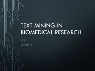 Text Mining in Biomedical Research