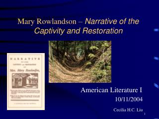 Mary Rowlandson –  Narrative of the Captivity and Restoration