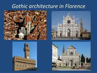 Gothic architecture  in Florence