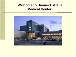 Welcome to Banner Estrella Medical Center