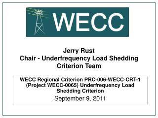 Jerry Rust Chair - Underfrequency Load Shedding Criterion Team
