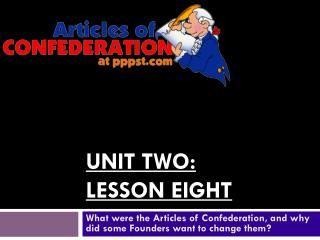 Unit Two: Lesson Eight