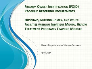 Illinois Department of Human Services April 2014