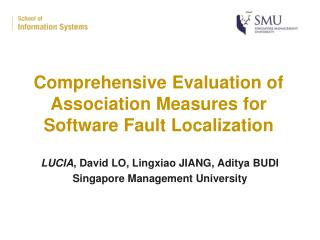 Comprehensive Evaluation of Association Measures for Software Fault Localization