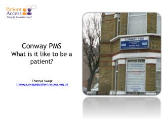 Conway  PMS What is it like to be a patient?
