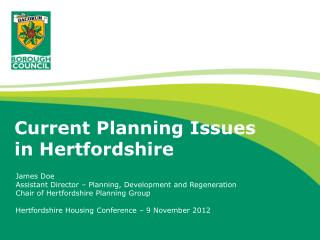 Current Planning Issues in Hertfordshire