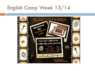 English Comp Week 13/14
