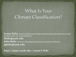 What Is Your  Climate Classification?