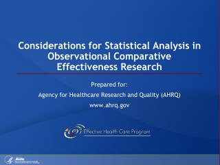 Considerations for Statistical Analysis in Observational Comparative Effectiveness Research
