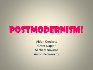Postmodernism!