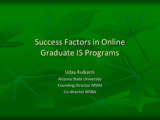 Success Factors in Online Graduate IS Programs