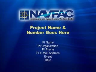 Project Name &  Number Goes Here