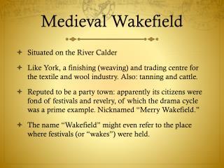 Medieval Wakefield