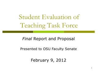 Student Evaluation of Teaching Task Force