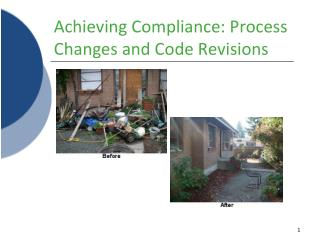 Achieving Compliance: Process Changes and Code Revisions