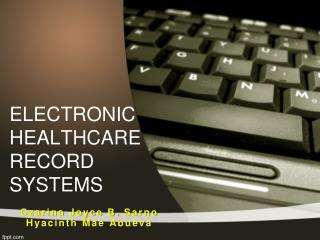 ELECTRONIC HEALTHCARE RECORD SYSTEMS