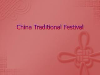 China Traditional Festival