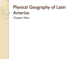 Physical Geography of Latin America
