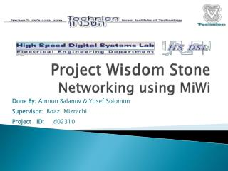 Project Wisdom Stone Networking using MiWi