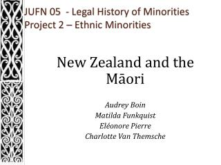 JUFN 05  -  Legal History  of  Minorities Project 2 –  Ethnic Minorities
