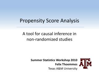 Propensity Score Analysis A tool for causal inference in  non-randomized studies
