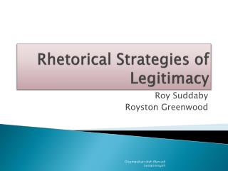 Rhetorical Strategies of Legitimacy