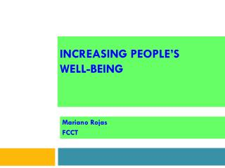 Increasing people's Well-Being