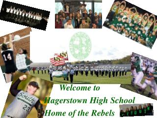 Welcome to          Hagerstown High School Home of the Rebels